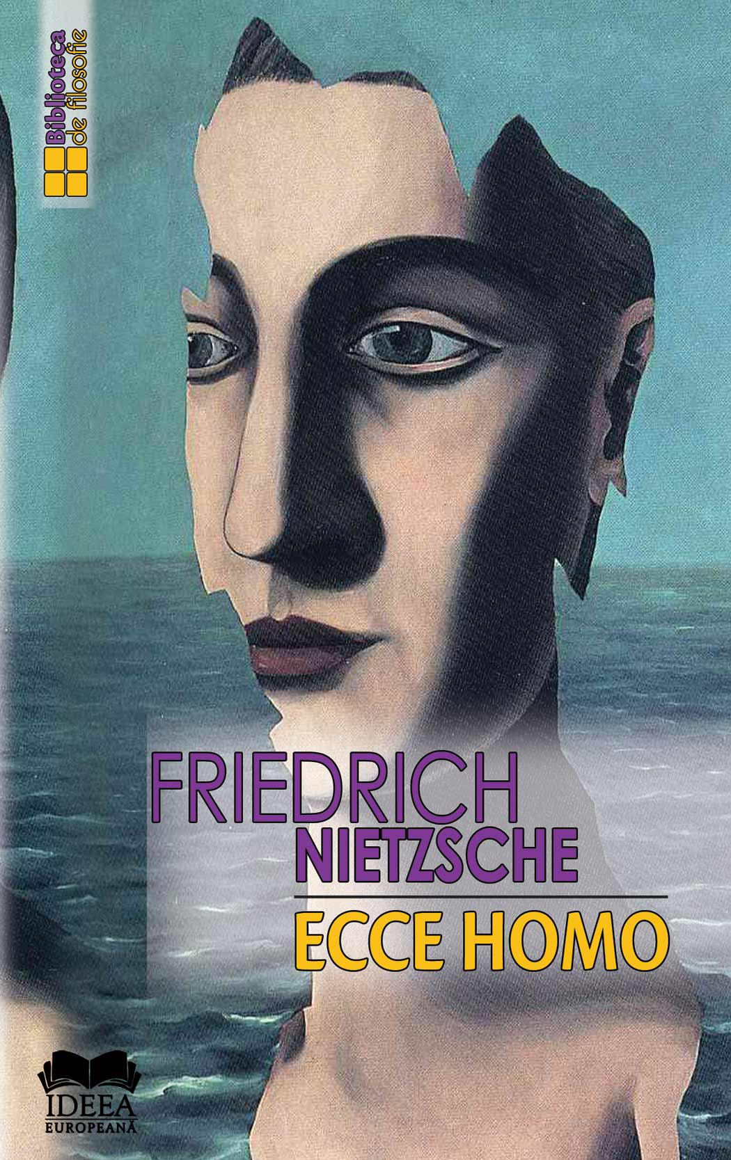 Imagine Ecce Homo - Cum Devii Ceea Ce Esti - Friedrich Nietzsche