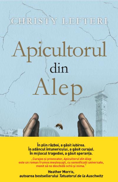 Apicultorul din Alep | Christy Lefteri
