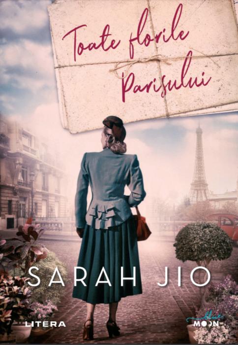 Toate Florile Parisului | Sarah Jio