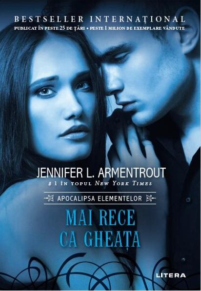 Mai Rece Ca Gheata | Jennifer L. Armentrout