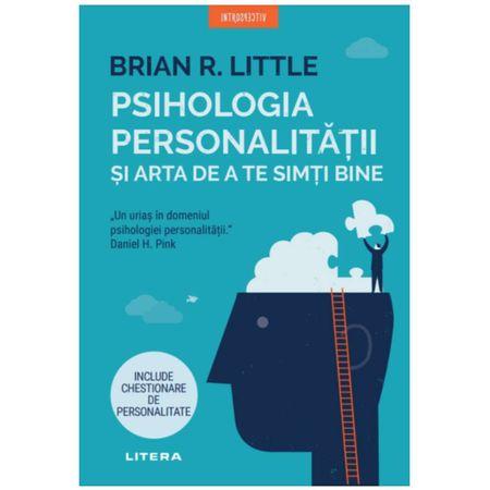Psihologia personalitatii si arta de a te simti bine   Brian R. Little