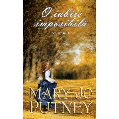 O iubire imposibila vol. 1 | Mary Jo Putney