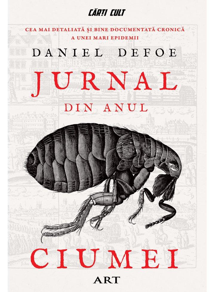 Jurnal din Anul Ciumei | Daniel Defoe