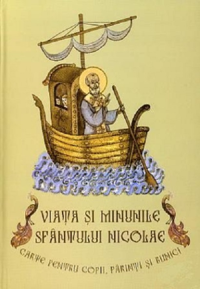 Viata si minunile Sfantului Nicolae