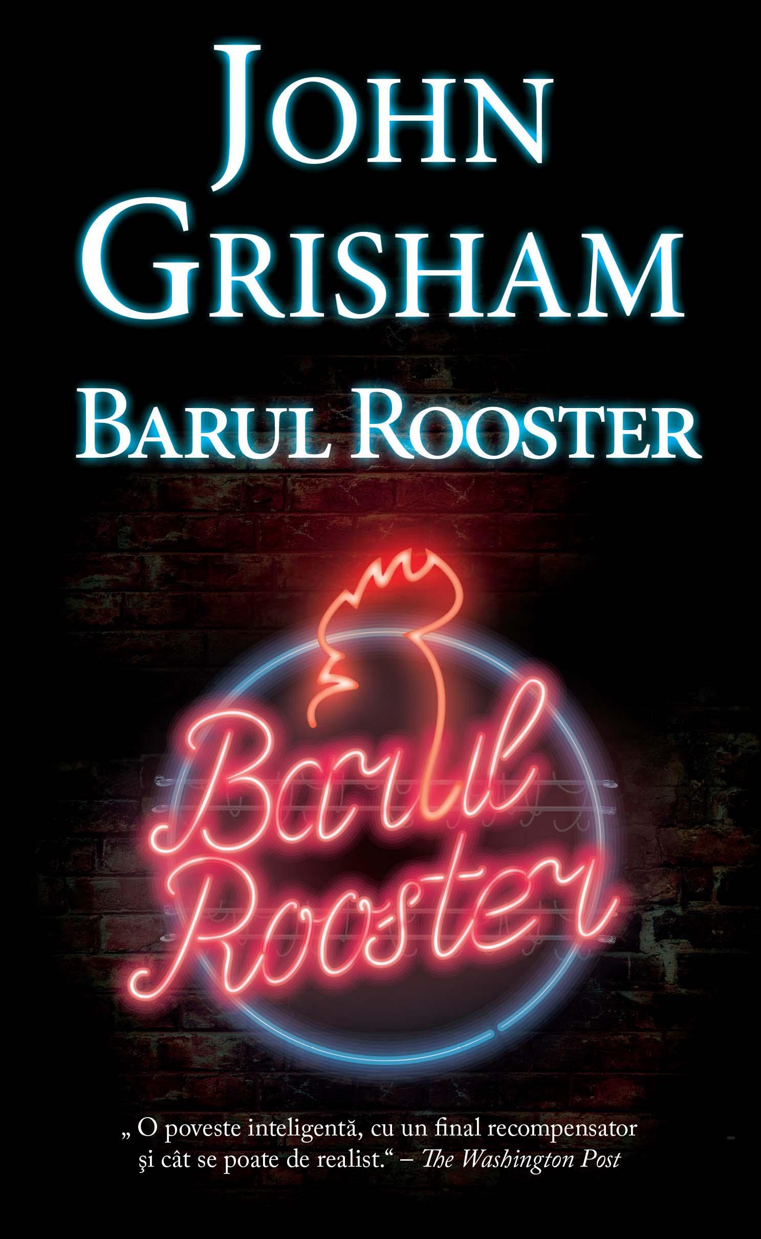 Barul Rooster | John Grisham