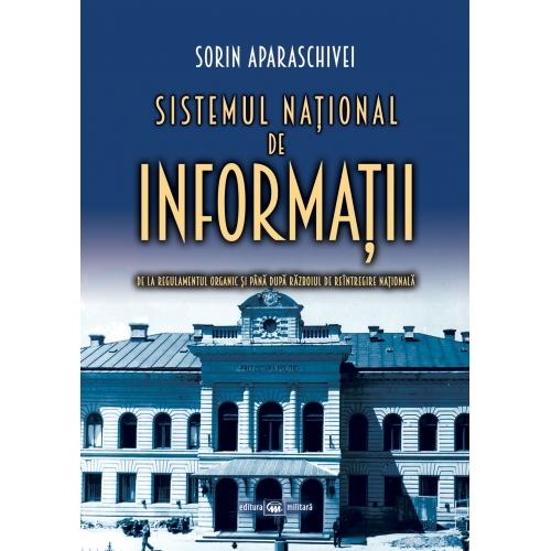 Sistemul national de informatii   Sorin Aparaschivei