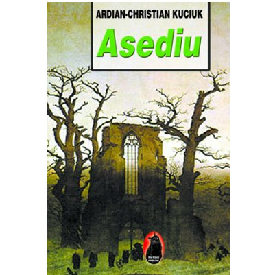 Asediu | Ardian-Christian Kuciuk