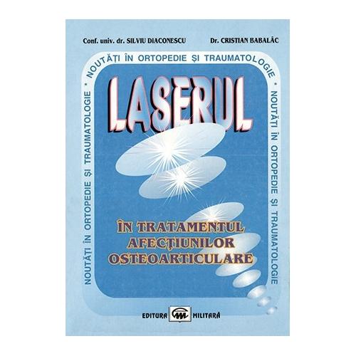 Laserul in tratamentul afectiunilor osteoarticulare