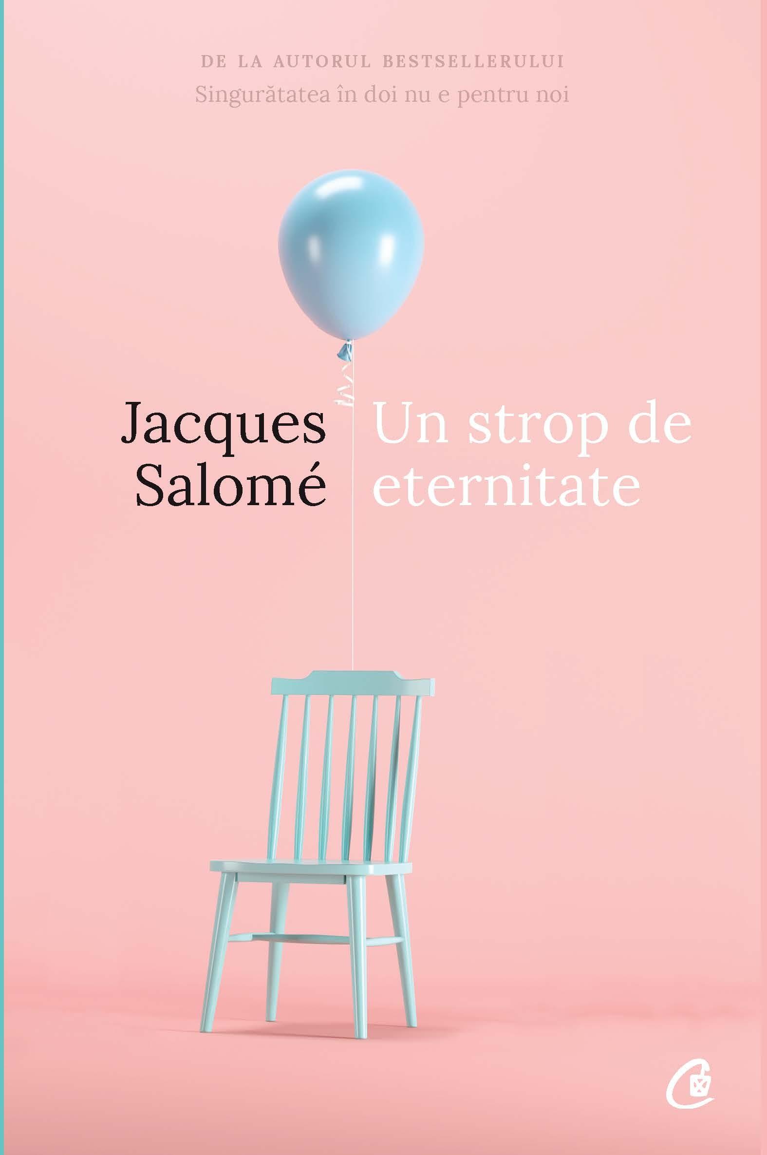 Imagine Un Strop De Eternitate - Jacques Salome