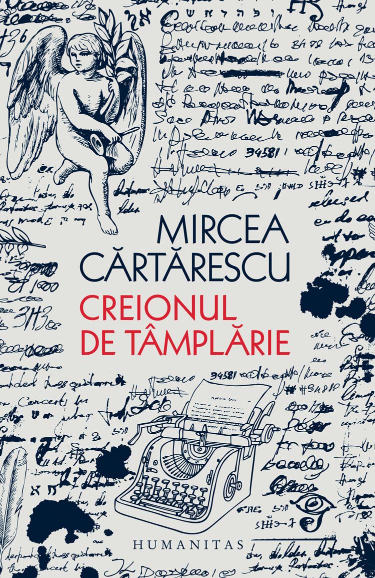 Creionul de tamplarie | Mircea Cartarescu