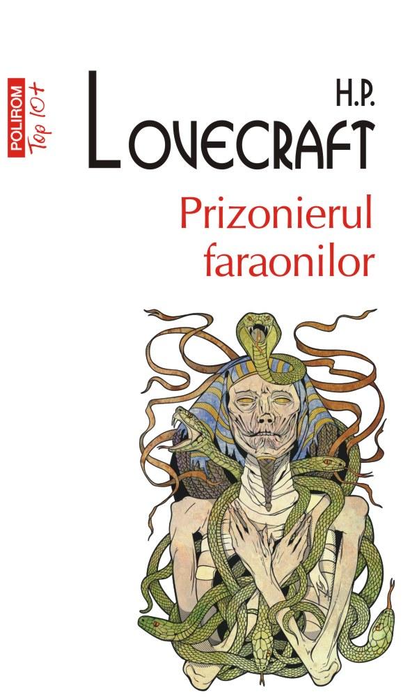 Prizonierul faraonilor | H.P. Lovecraft