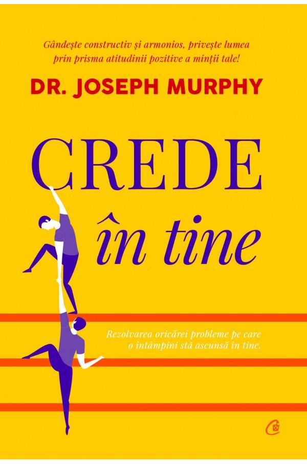 Imagine Crede In Tine - Joseph Murphy