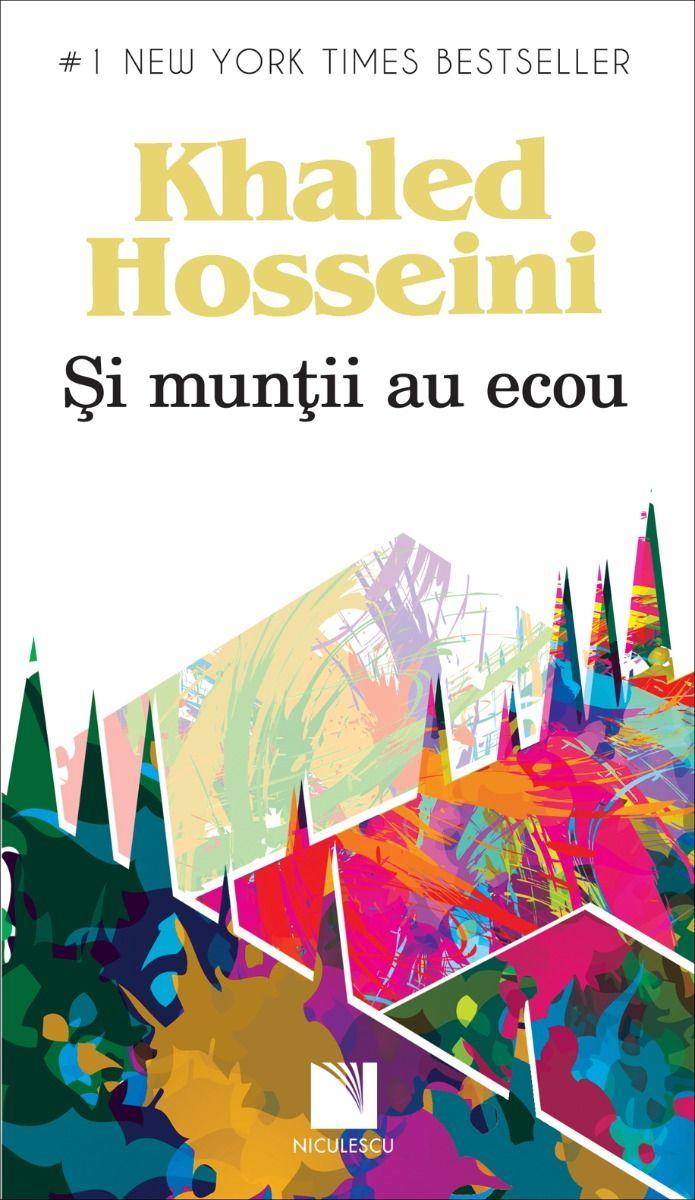 Si muntii au ecou | Khaled Hosseini