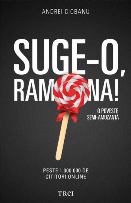 Suge-o Ramona! | Andrei Ciobanu