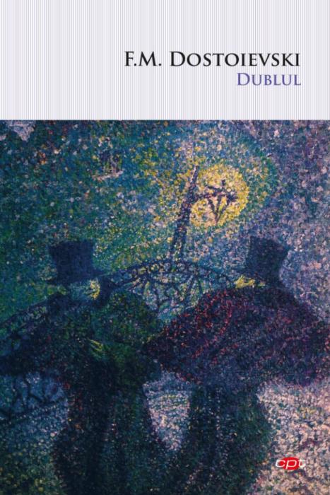 Dublul | F.M. Dostoievski