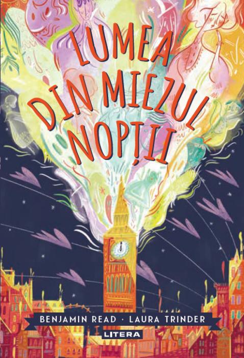 Lumea din miezul noptii | Benjamin Read, Laura Trinder