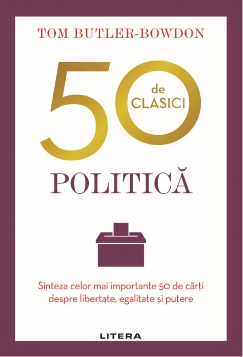 Imagine 50 De Clasici - Politica - Tom Butler Bowdon