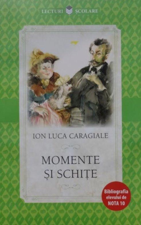 Momente si schite   Ion Luca Caragiale