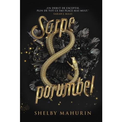 Sarpe si porumbel | Shelby Mahurin