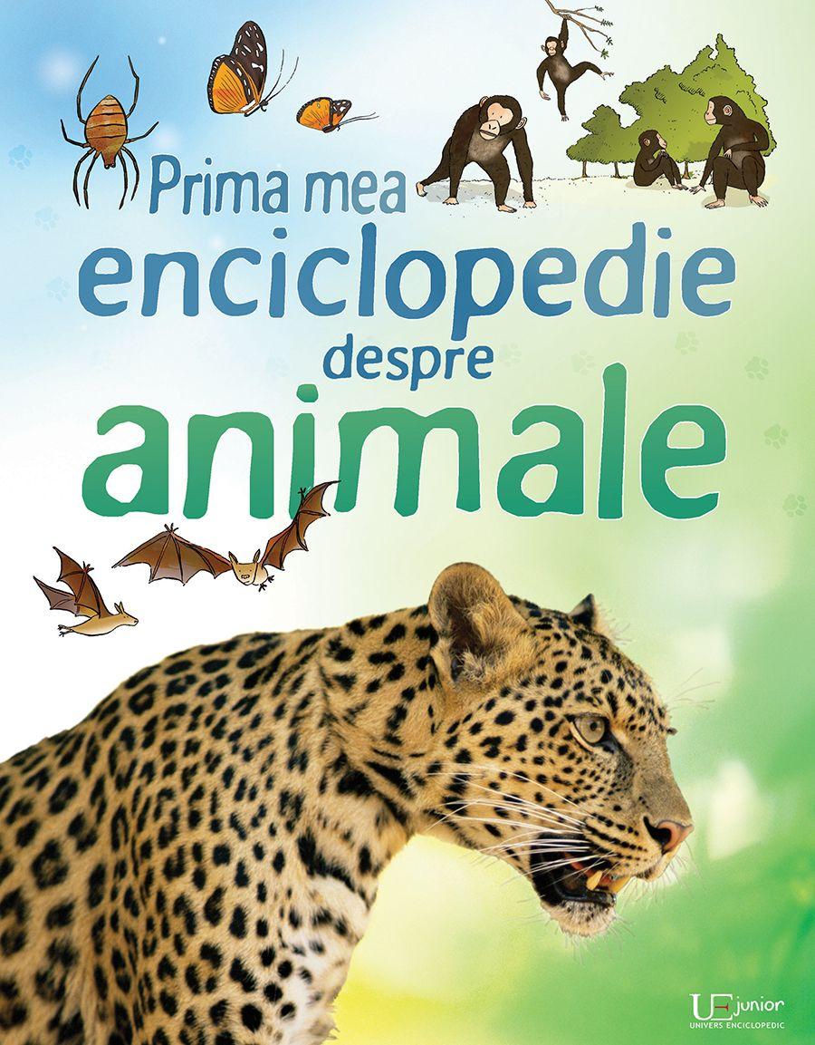 Prima mea enciclopedie despre animale |