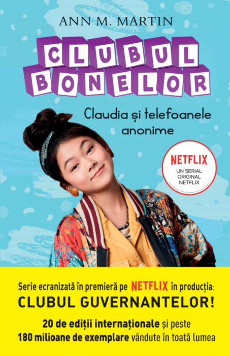 Clubul Bonelor. Claudia si telefoanele | Ann M. Martin