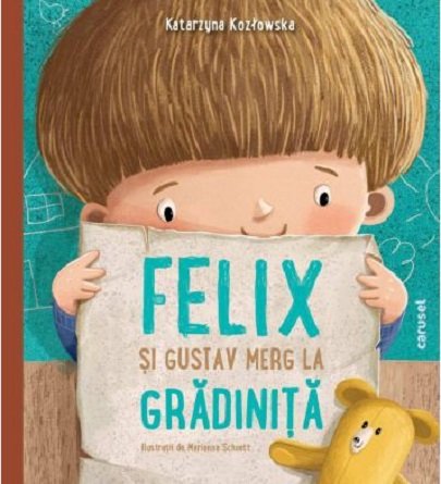 Felix Si Gustav Merg La Gradinita | Katarzyna Kozłowska