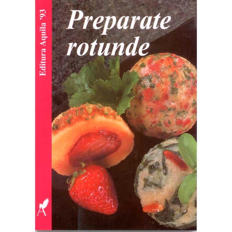 Preparate Rotunde