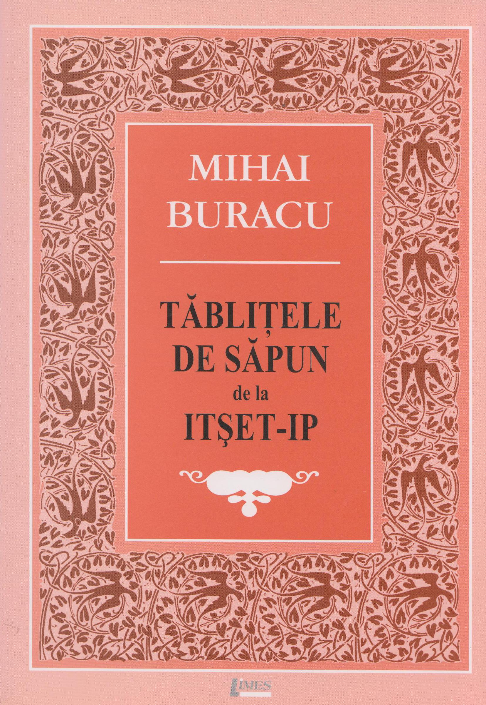 Tablitele De Sapun | Mihai Buracu
