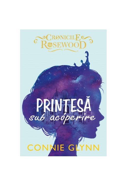 Printesa sub acoperire   Connie Glynn