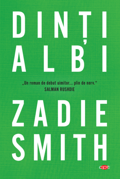 Dinti albi | Zadie Smith