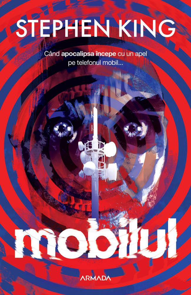 Mobilul | Stephen King