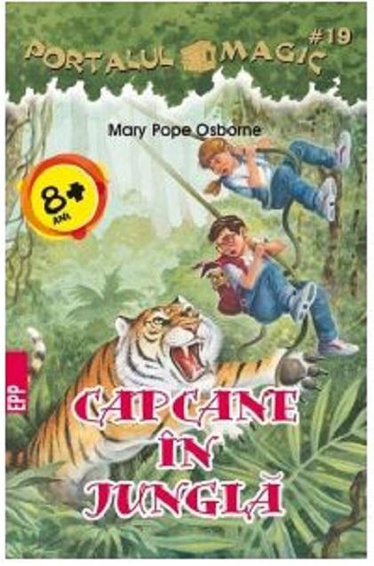 Imagine Capcane In Jungla - Portalul Magic Nr - 19 - Mary Pope Osborne