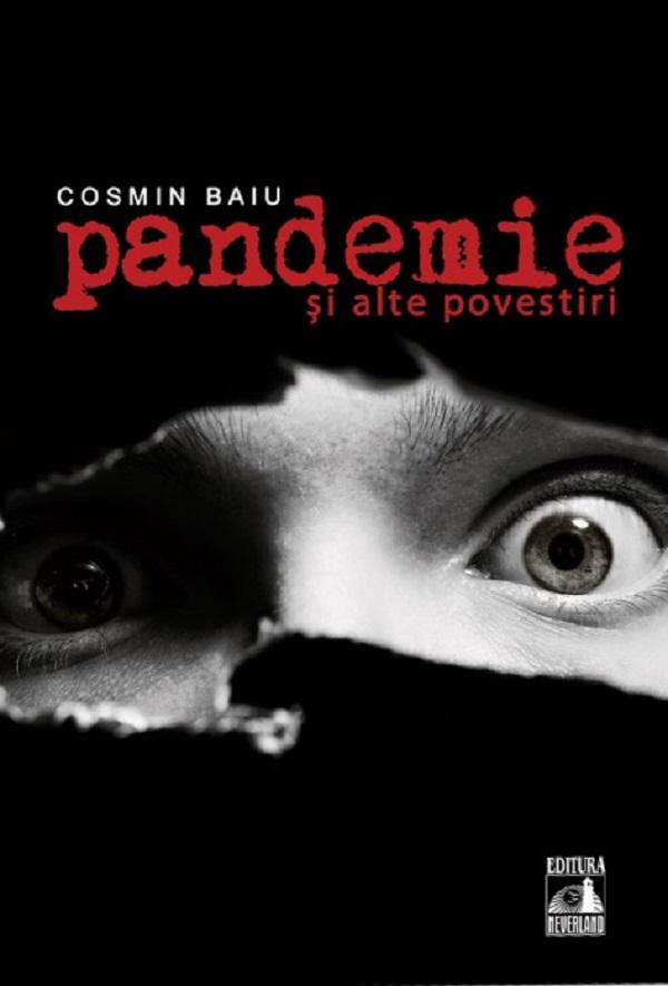 Pandemie si alte povestiri