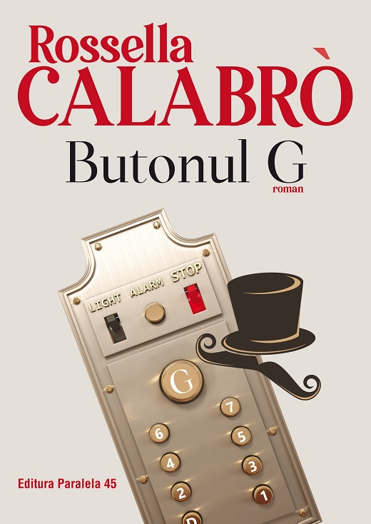Butonul G | Rossella Calabro