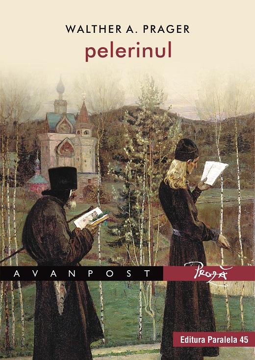 Pelerinul | Walther A. Prager