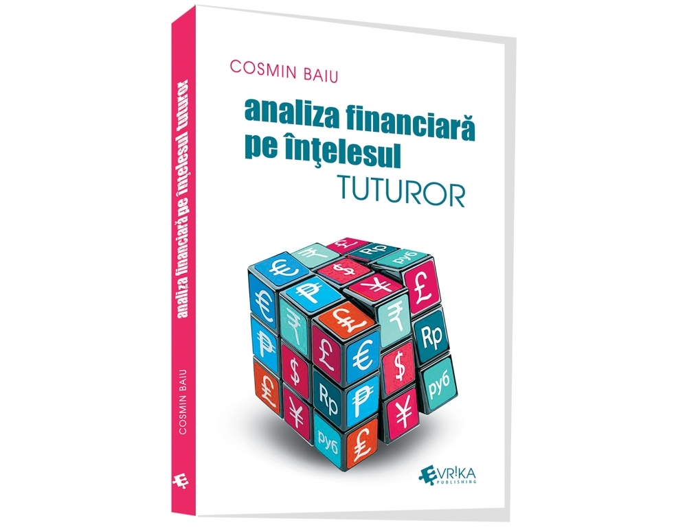 Imagine Analiza Financiara Pe Intelesul Tuturor - Cosmin Baiu