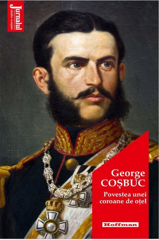 Povestea unei coroane de otel | George Cosbuc