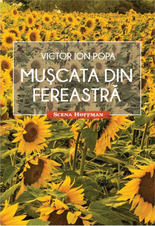 Imagine Muscata Din Fereastra - Victor Ion Popa