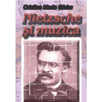 Nietzsche Si Muzica | Cristina Maria Sarbu