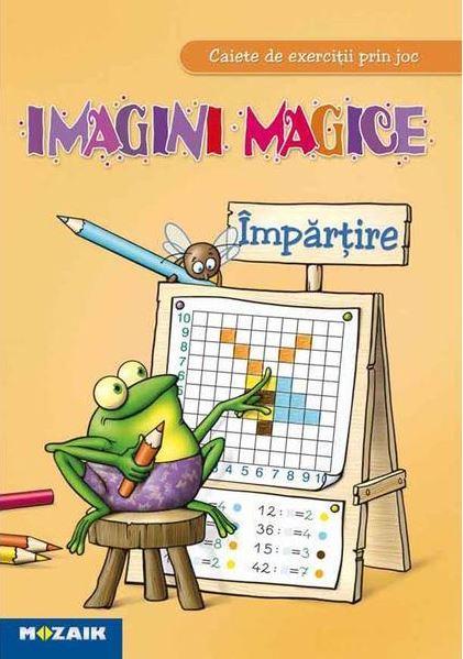 Caiet de exercitii prin joc - Imagini magice - Impartire