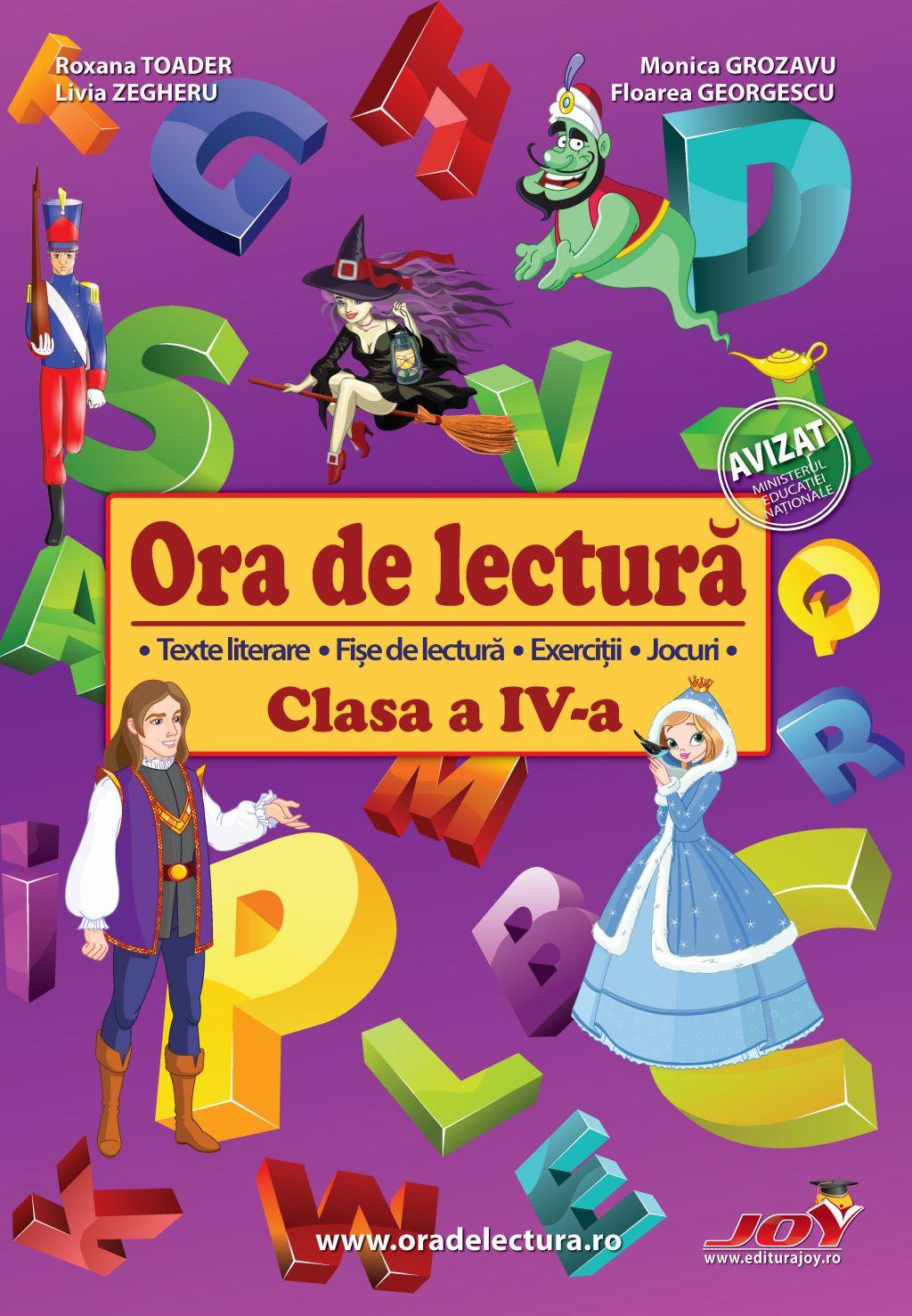 Ora de lectura pentru clasa IV-a | Roxana Toader