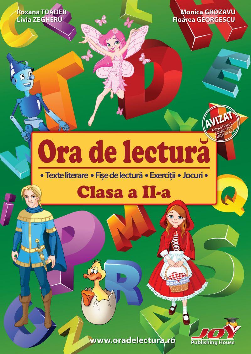 Ora de lectura pentru clasa a II-a | Roxana Toader