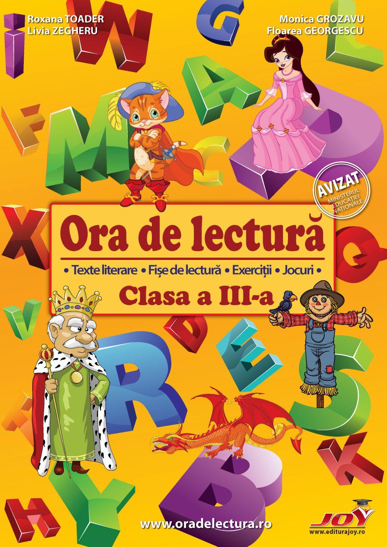 Ora de lectura pentru clasa a III-a | Roxana Toader