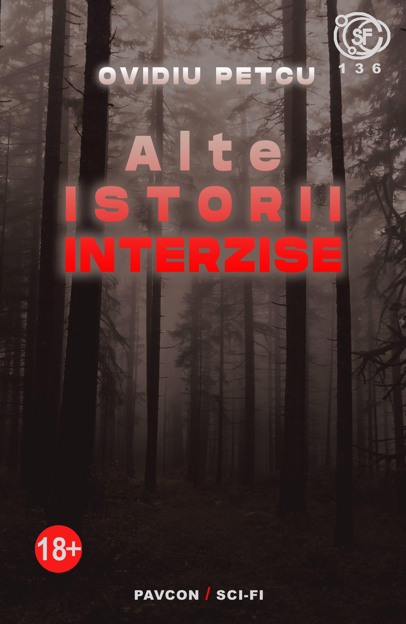 Imagine Alte Istorii Interzise - Ovidiu Petcu