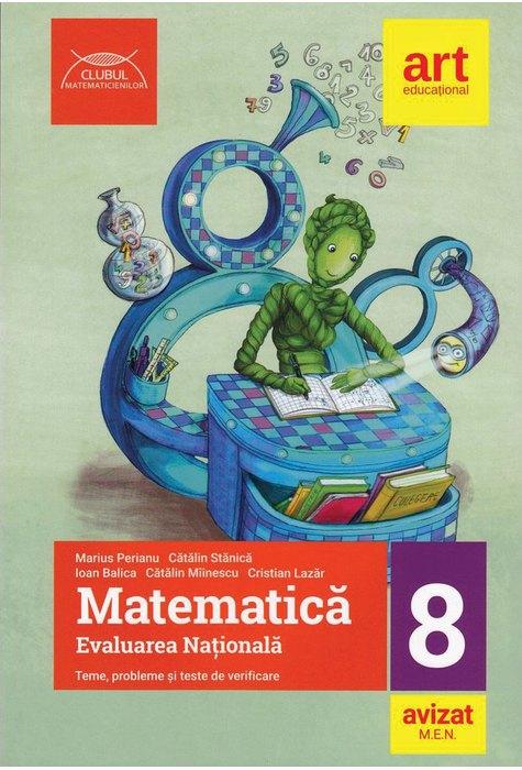 Matematica - Evaluarea nationala, clasa a VIII a | Marius Perianu, Catalin Stanica, Ioan Balica