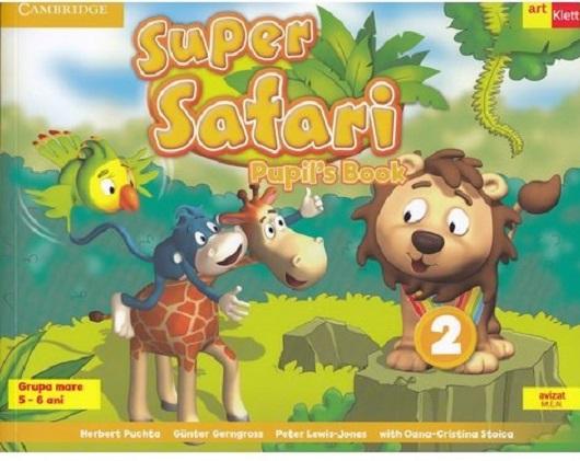 Super Safari 2. Pupil's Book,Limba Engleza