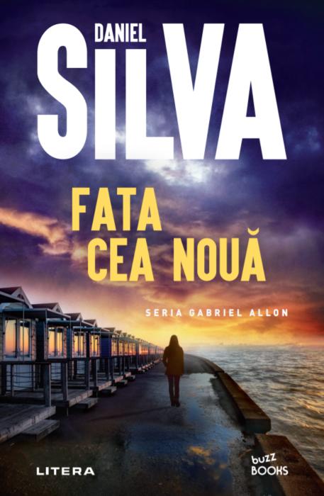 Fata cea noua | Daniel Silva