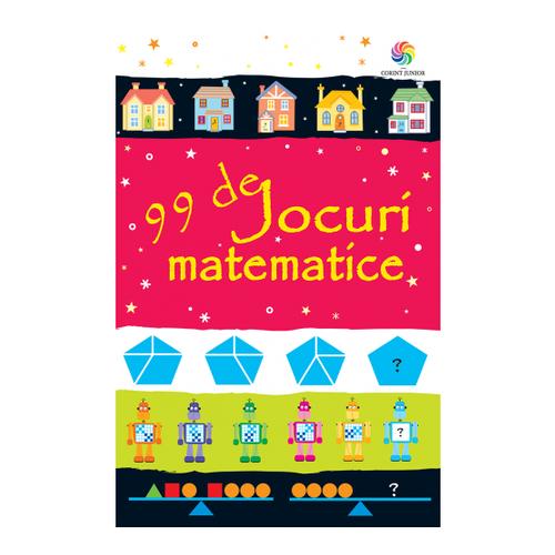 Imagine 99 De Jocuri Matematice - Sarah Khan
