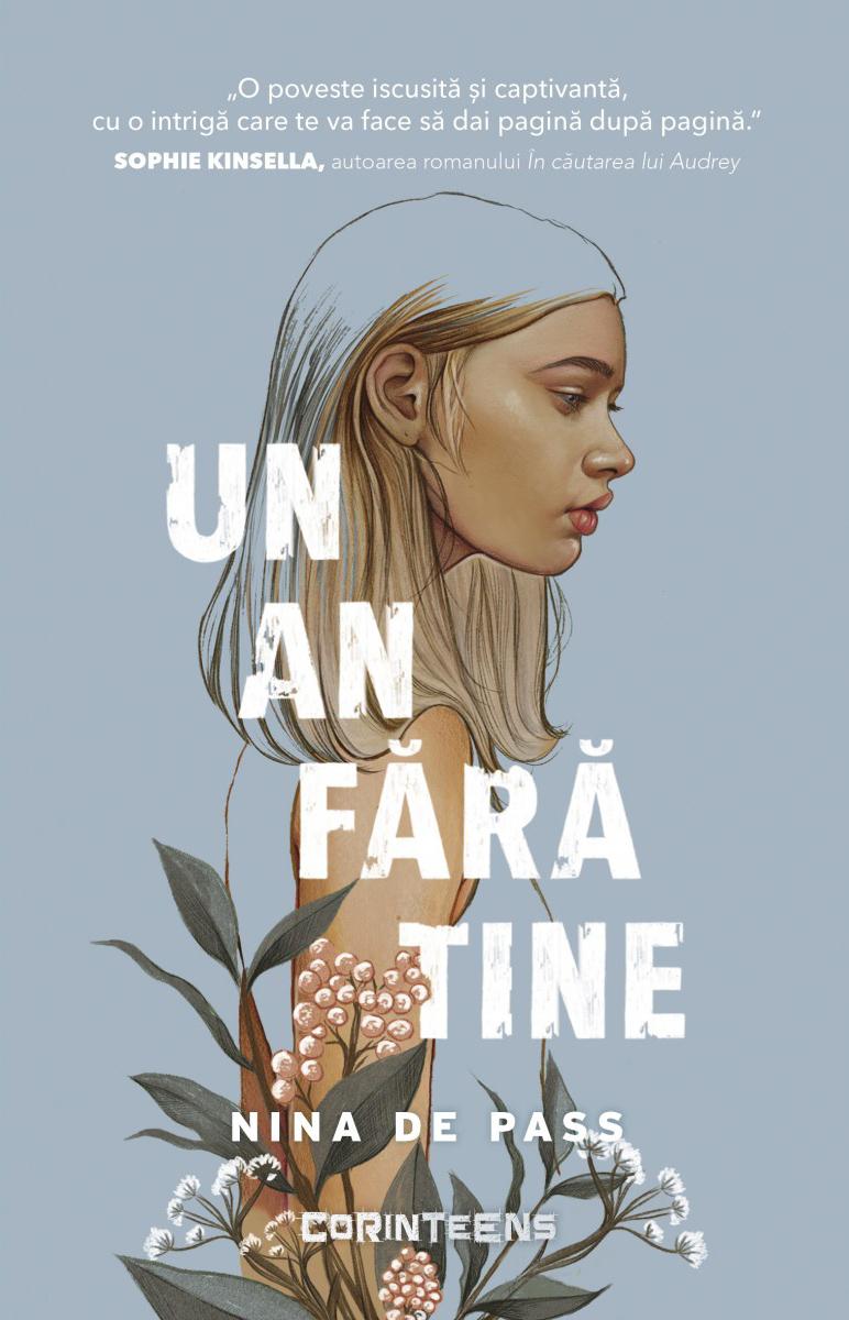 Un an fara tine | Nina de Pass