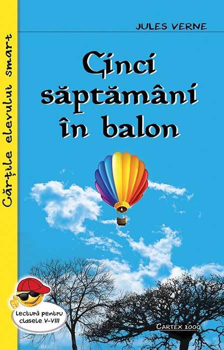 Cinci saptamani in balon   Jules Verne